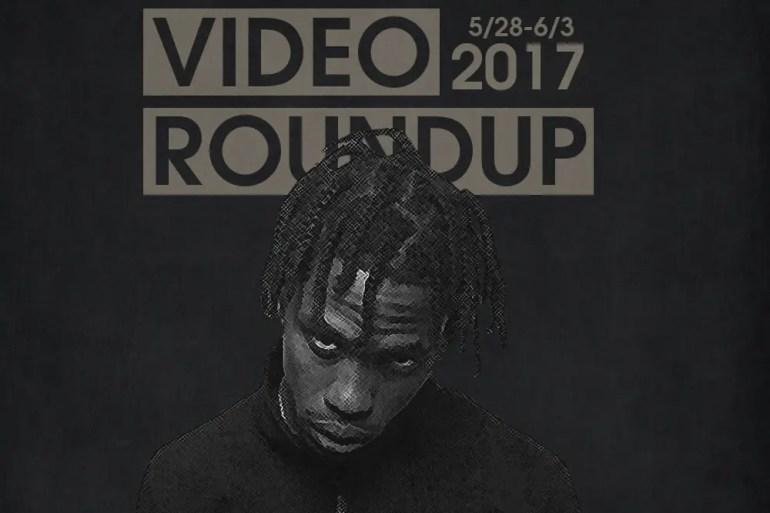 Video Roundup 5/28/17