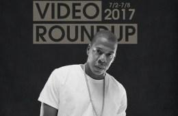 Video Roundup 7/2/17