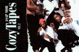 A$AP Mob - Cozy Tapes, Vol. 2: Too Cozy