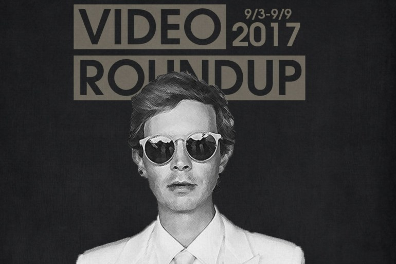 Video Roundup 9/3/17