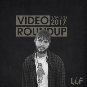Video Roundup 11/19/17