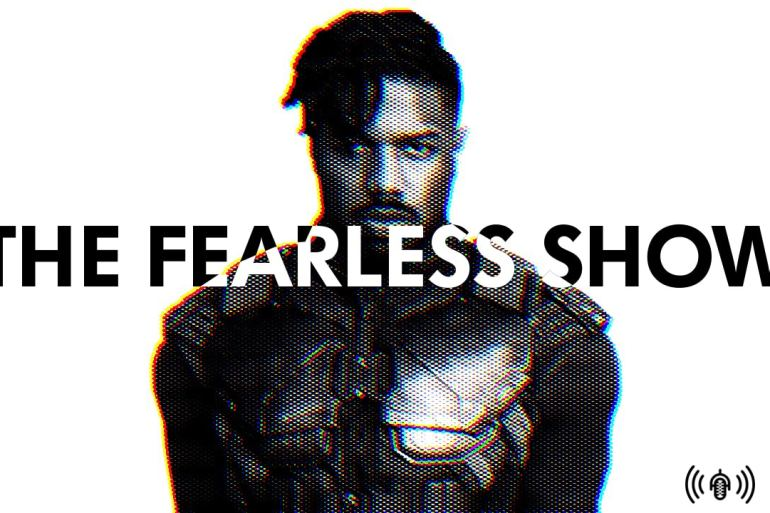 Spoilercasting Black Panther and presidential portraits | Podcasts | The Fearless Show | LIVING LIFE FEARLESS