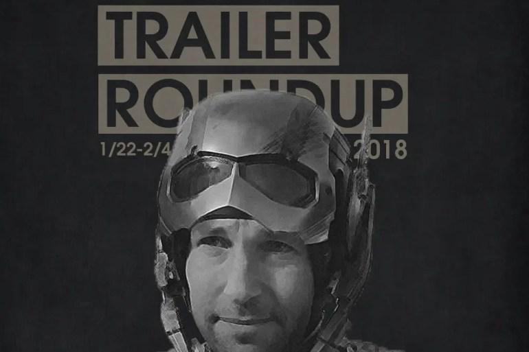 Trailer Roundup 1/22/18