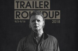 Trailer Roundup 9/3-9/16 | Reactions | LIVING LIFE FEARLESS