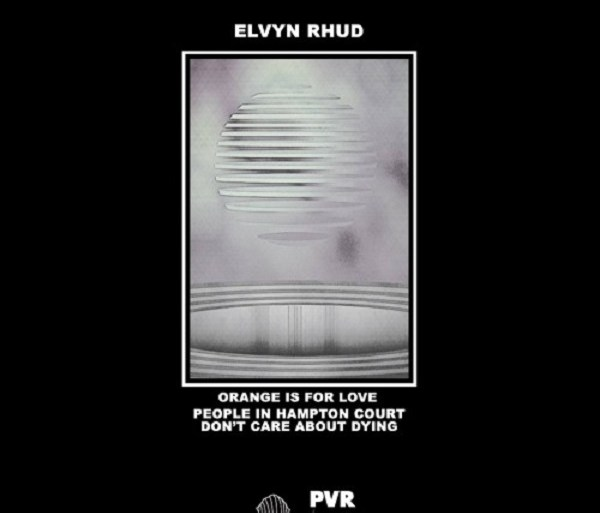 """Elvyn Rhud - """"Orange Is For Love"""" 