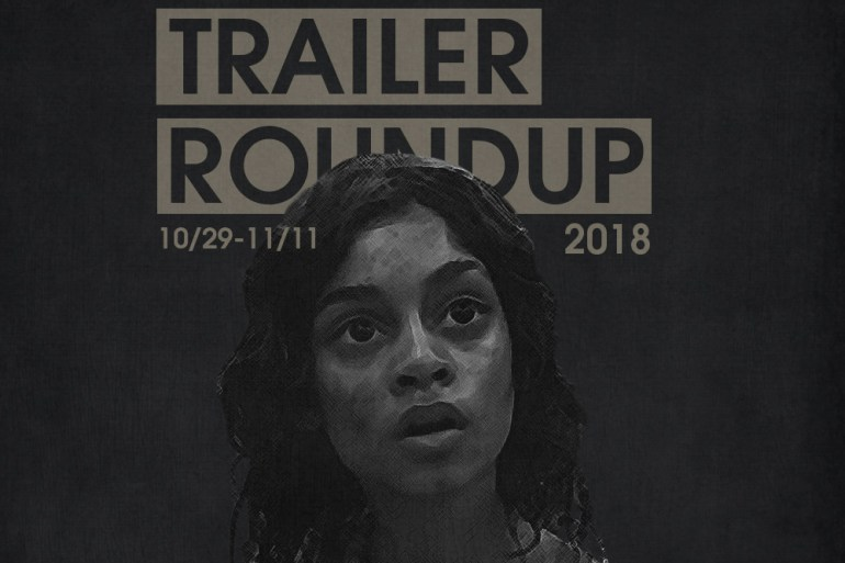 Trailer Roundup 10/29-11/11 | Reactions | LIVING LIFE FEARLESS