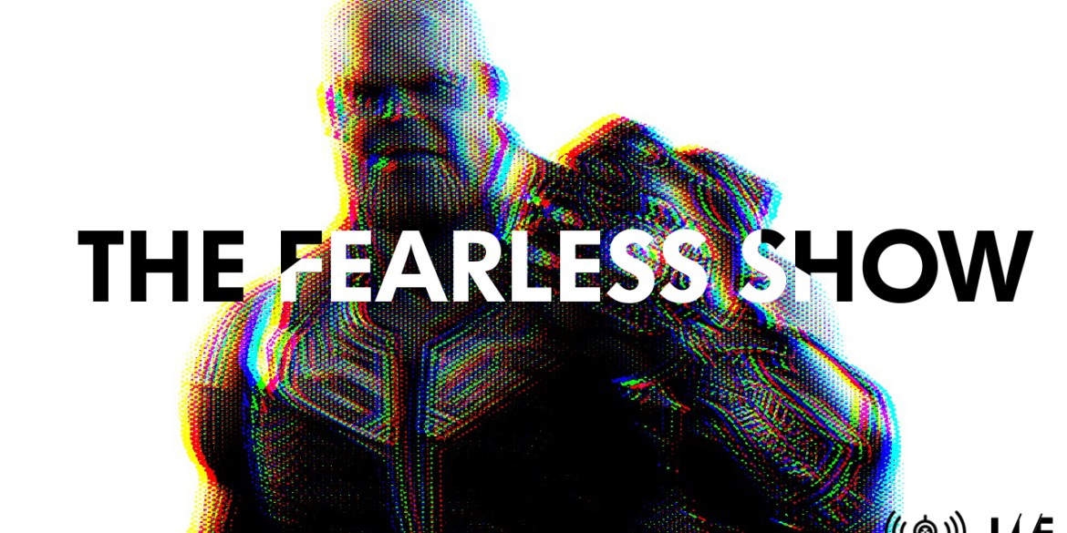 Spoilercasting 'Avengers: Endgame', the Notre Dame fire, and much more   Podcasts   The Fearless Show   LIVING LIFE FEARLESS