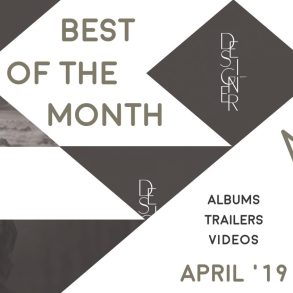 Best of the Month: April 2019 | Features | LIVING LIFE FEARLESS