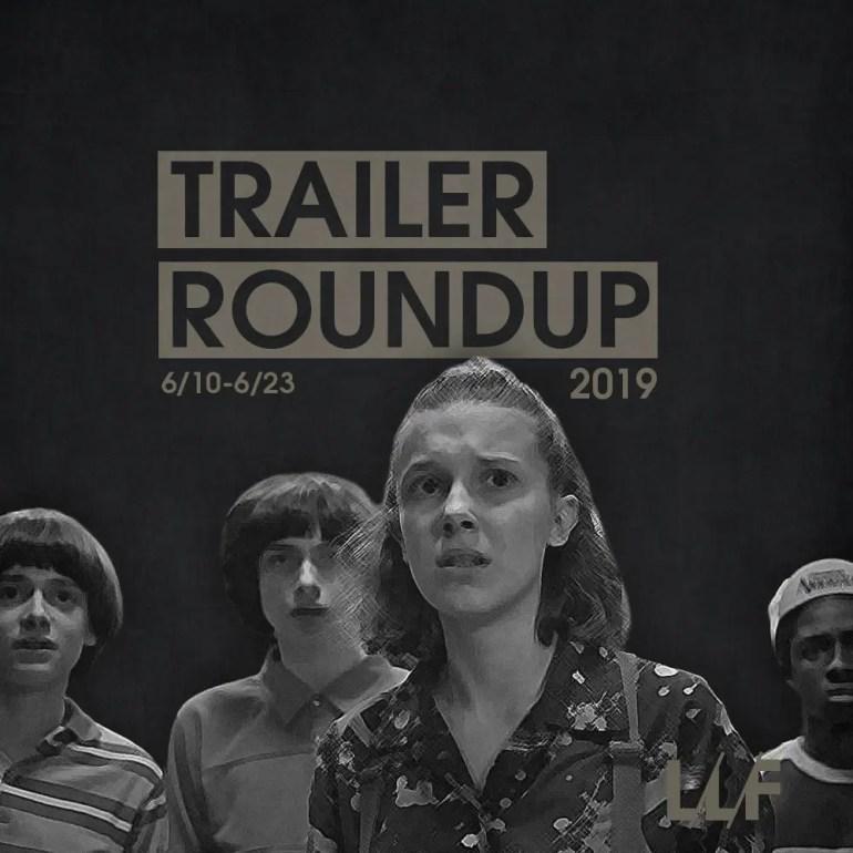 Trailer Roundup 6/10-6/23 | News | LIVING LIFE FEARLESS