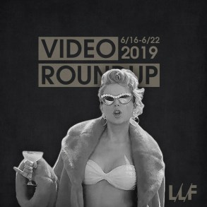 Video Roundup 6/16-6/22 | News | LIVING LIFE FEARLESS