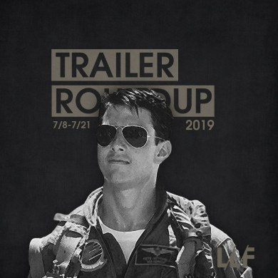 Trailer Roundup 7/8-7/21 | News | LIVING LIFE FEARLESS