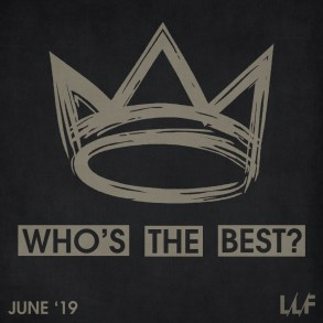 Who's the best of the month: June 2019 (VOTING) | News | LIVING LIFE FEARLESS