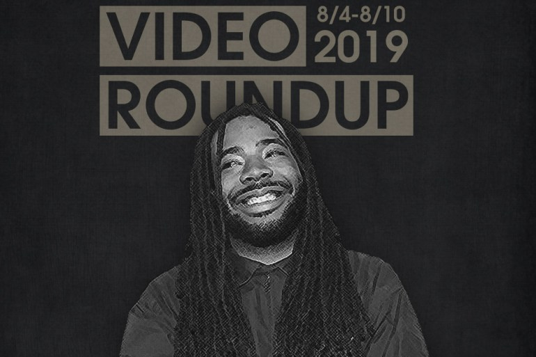 Video Roundup 8/4-8/10 | News | LIVING LIFE FEARLESS