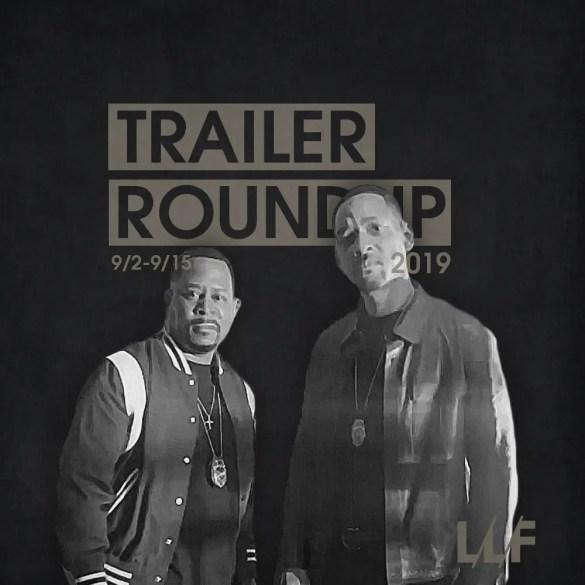 Trailer Roundup 9/2-9/15 | News | LIVING LIFE FEARLESS