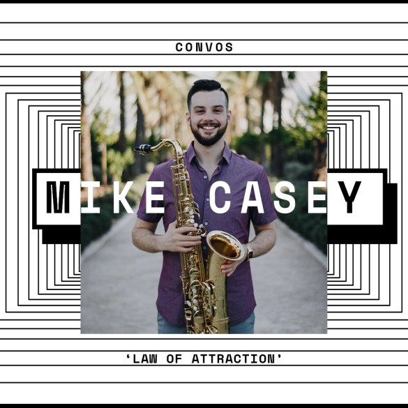 CONVOS: Mike Casey, 'Law of Attraction' | Hype | LIVING LIFE FEARLESS