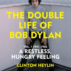 A feud is brewing between two popular Bob Dylan biographers | News | LIVING LIFE FEARLESS