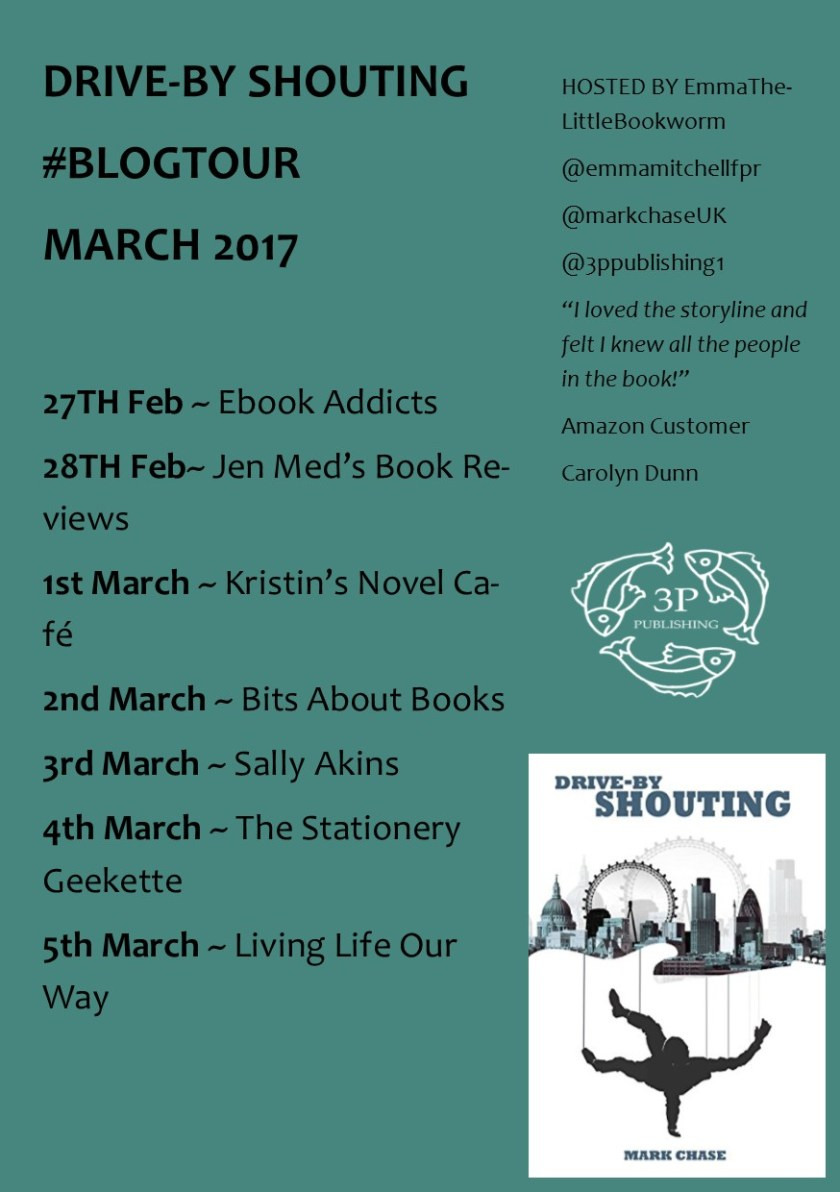 Drive- By Shouting, Mark Chase, guest post, author, interview, Q and A, blog tour, Living Life Our Way