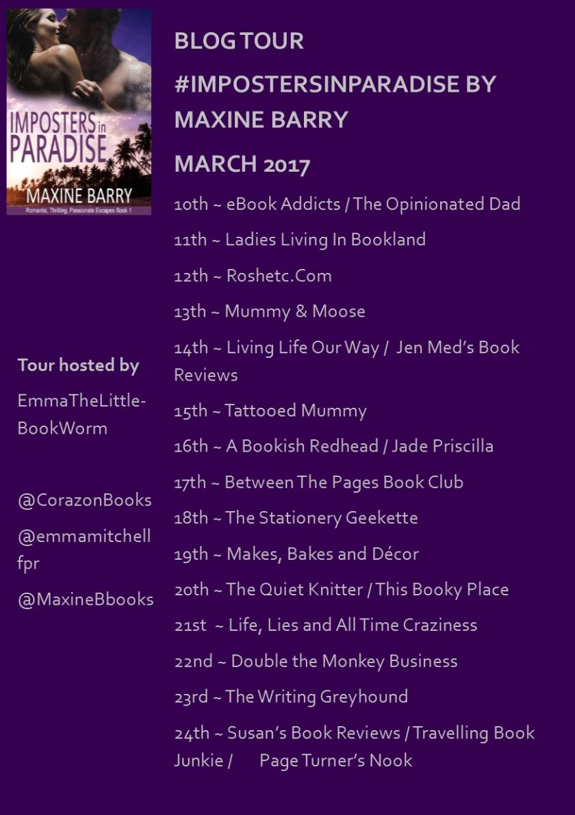 Imposters in Paradise, Maxine Barry, book, author, blog tour, guest post