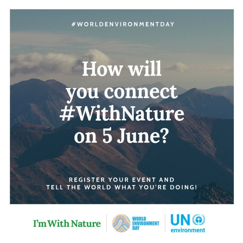World Environment Day, #worldenvironmentday, #withnature, Living Life Our Way, 30 Days Wild, nature, wildlife, environment, green living, #30DaysWild, #LivingLifeWild, campaign, childhood unplugged, outdoors, freedom to learn, home education, get outside