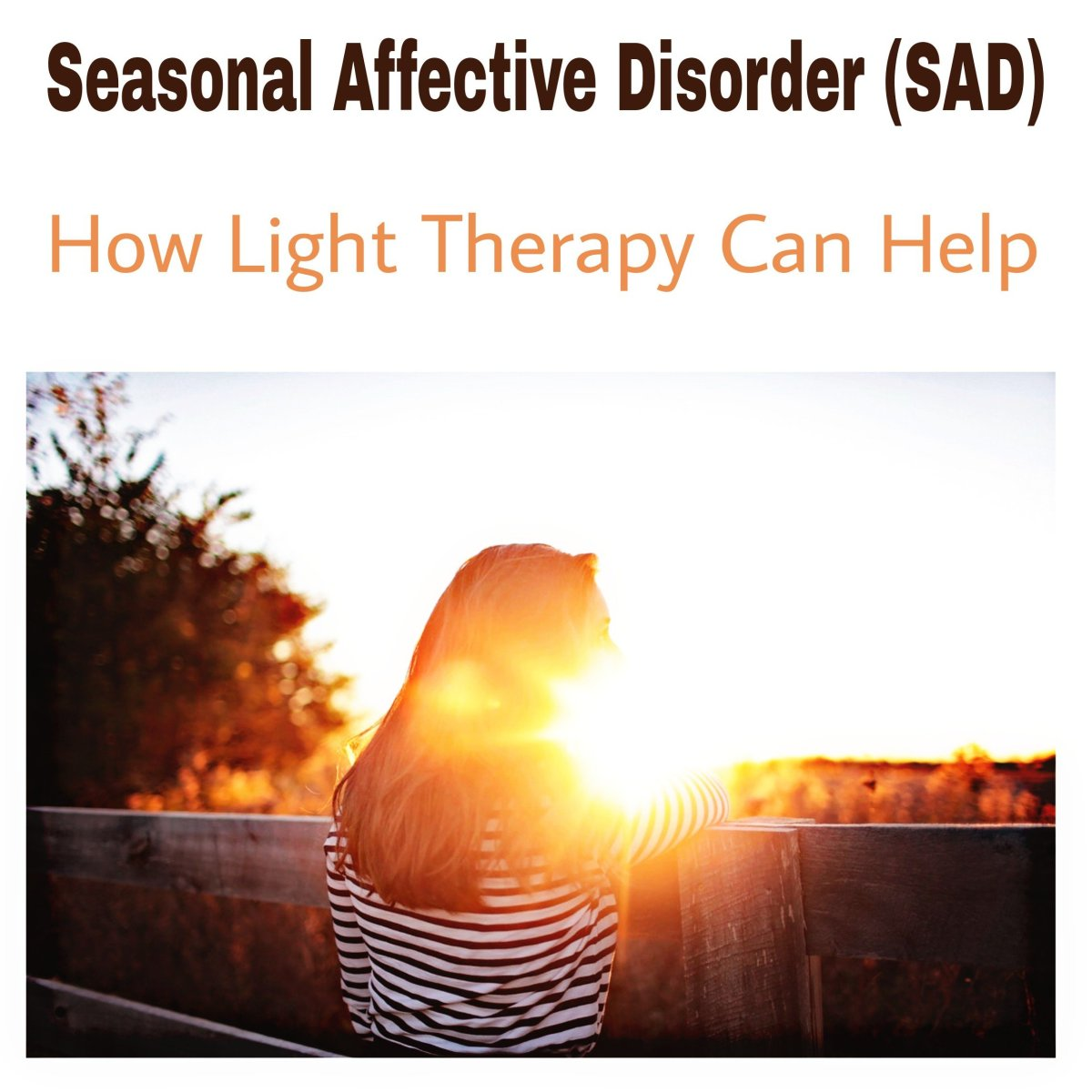 Seasonal Affective Disorder (SAD): How Light Therapy Can Help