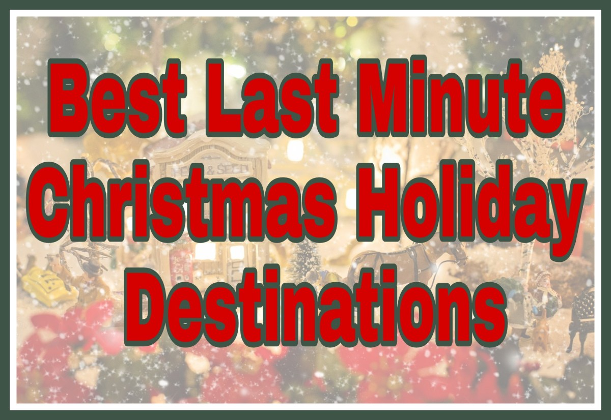 Best Last Minute Christmas Holiday Destinations