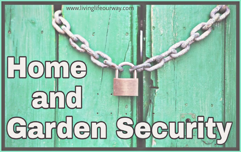 Picture of a padlock and chain against a green wood background. Title Home and Garden Security.