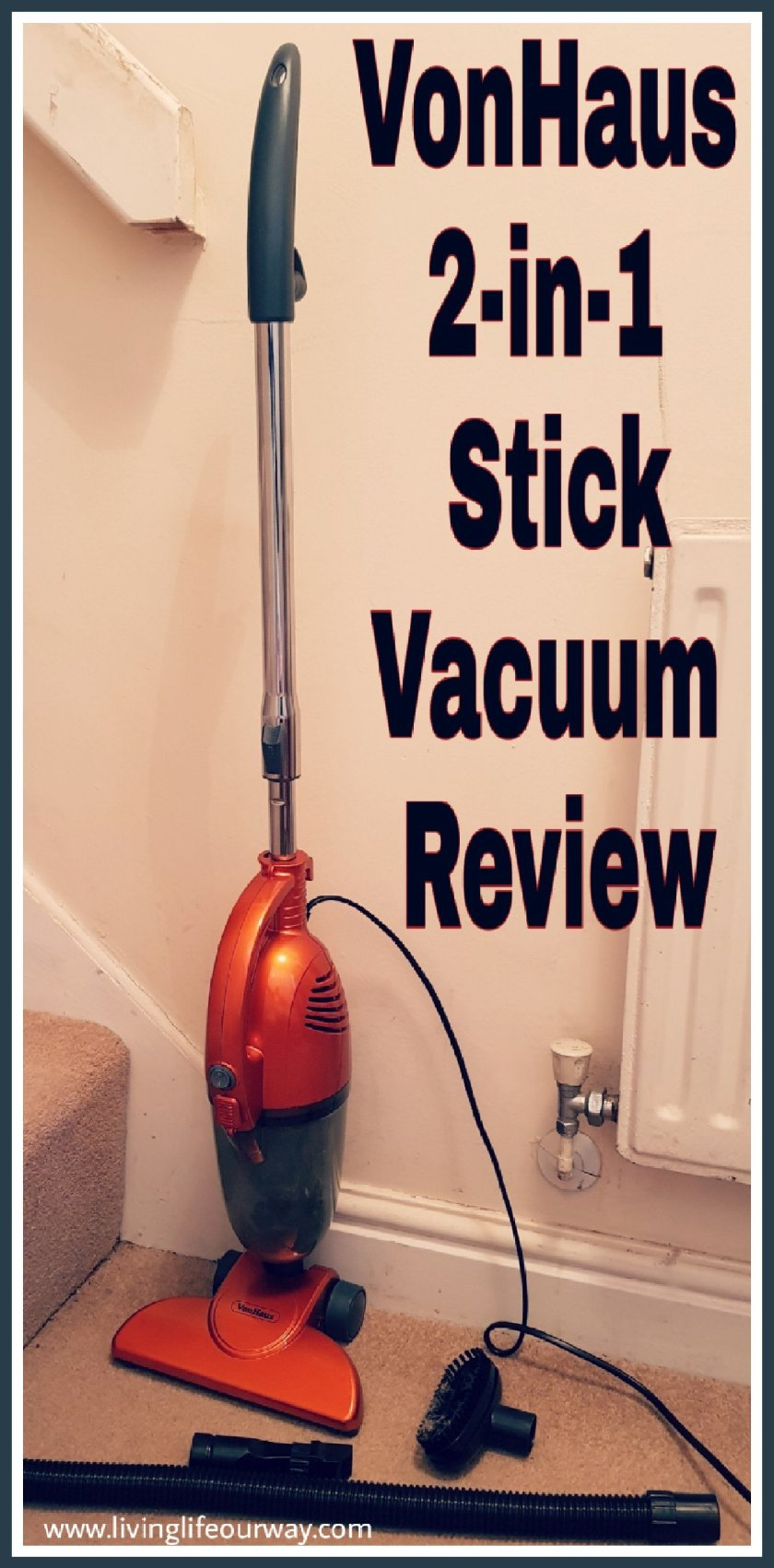 A picture of the vacuum cleaner with title VonHaus 2-in-1 stick vacuum review.