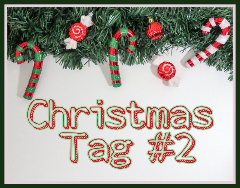 Christmas Tag #2 title on a Christmas themed background with candy canes and sweets.