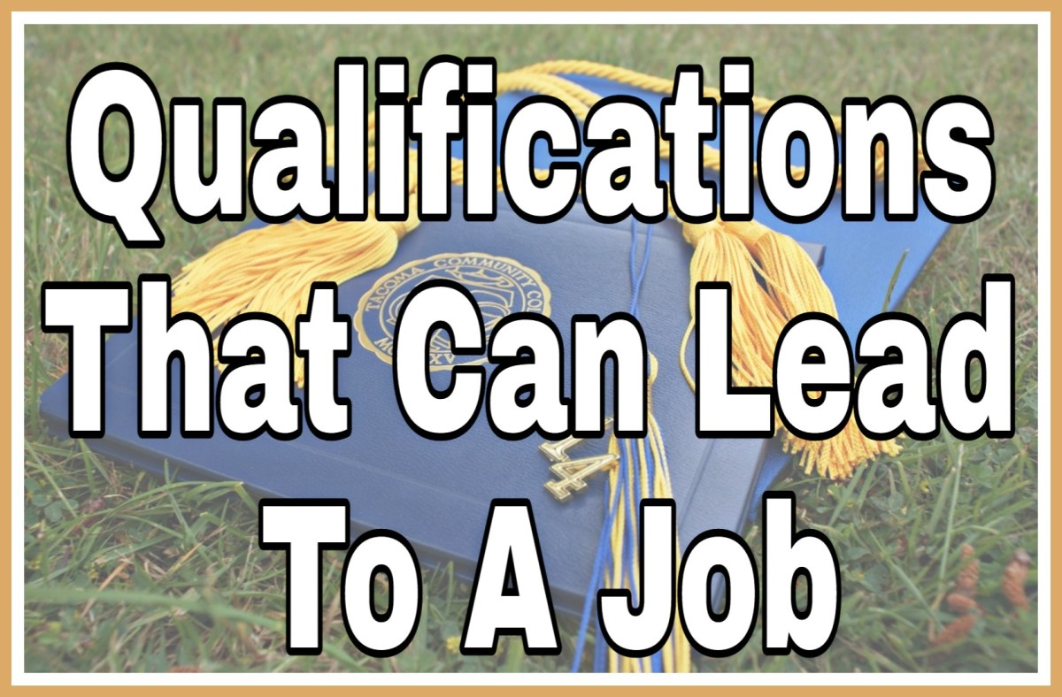 Qualifications That Can Lead To A Job
