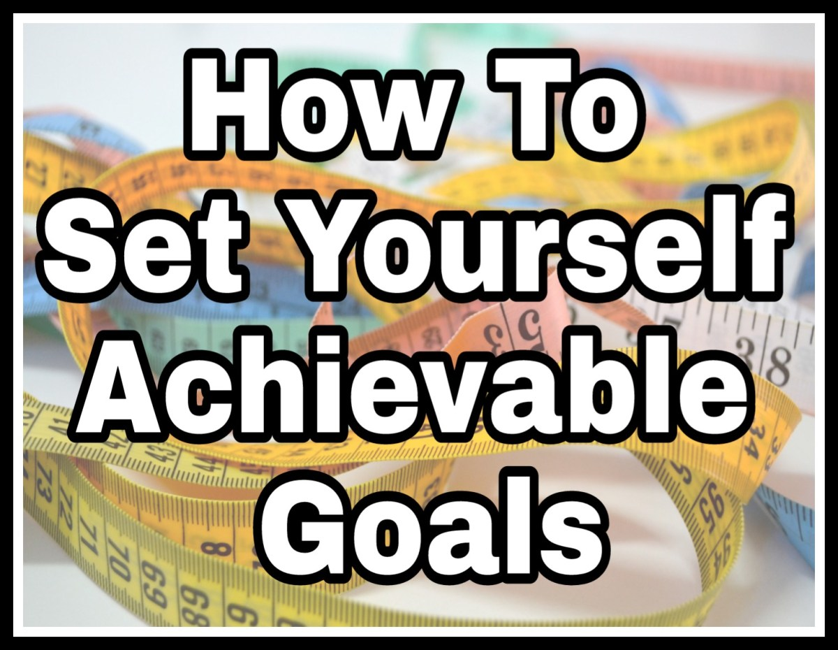How To Set Yourself Achievable Goals