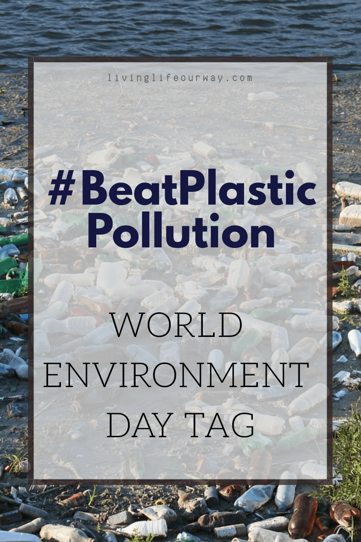 #BeatPlasticPollution Tag – World Environment Day
