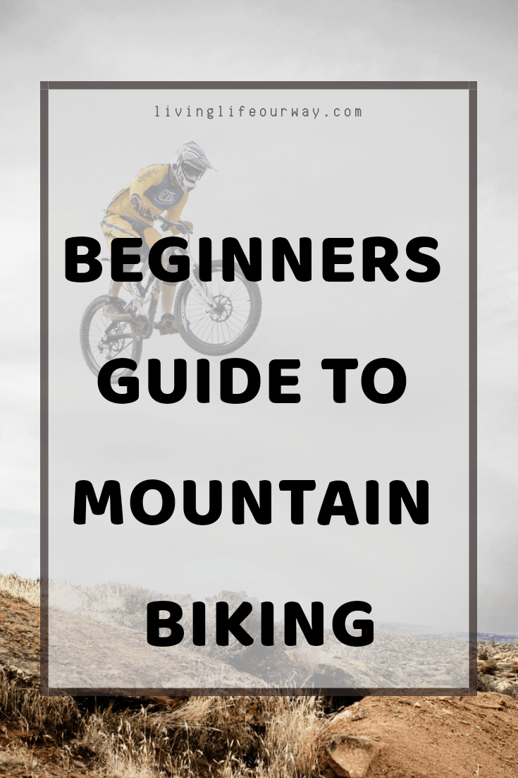 Beginners Guide to Mountain Biking