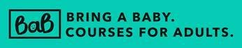 Bring A Baby Course - B.A.B courses for adults