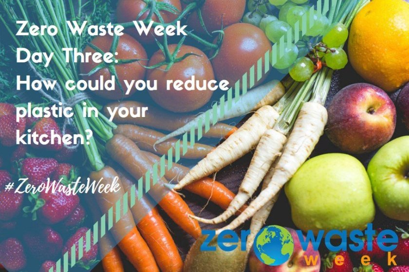 #ZeroWasteWeek how can you reduce plastic in your kitchen?