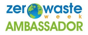 Zero Waste Week ambassador