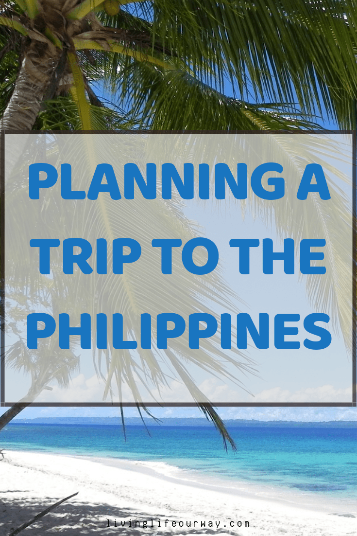 Planning a Trip to the Philippines