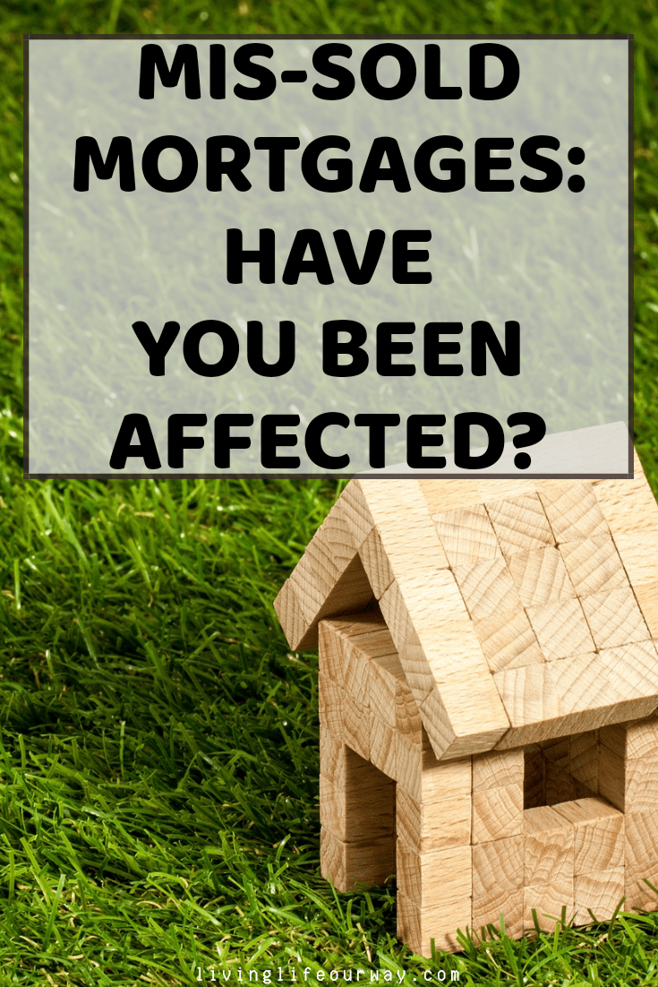 Mis-sold Mortgages: Have You Been Affected?