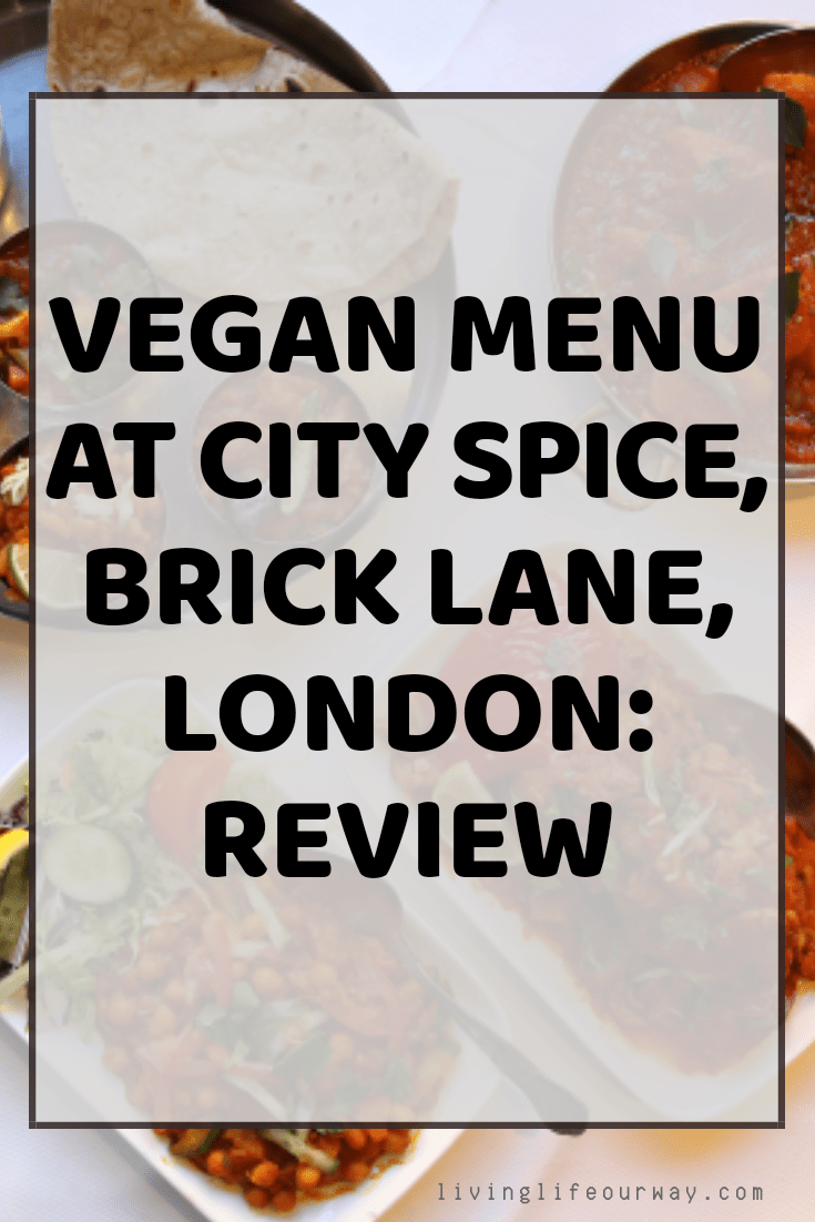 Vegan Menu at City Spice, Brick Lane, London: Review