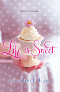 Life is Sweet by elizabeth bass