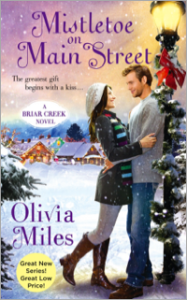 Mistletoe on Main Street by Olivia Miles Sep 30 2014