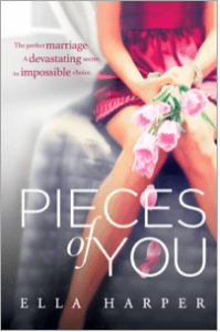 Pieces of You by Ella Harper Aug 21 2014