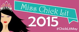 Miss Chick Lit 2015   #ChickLitMay