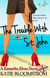 the trouble with st john