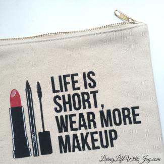 Life is short, wear more makeup