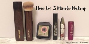 How to: 5 Minute Makeup