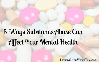 5 Ways Substance Abuse Can Affect Your Mental Health