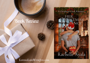 Book Review – Her Christmas Chance by Rachelle Ayala
