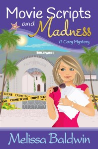 New Book Release – Movie Scripts and Madness by Melissa Baldwin