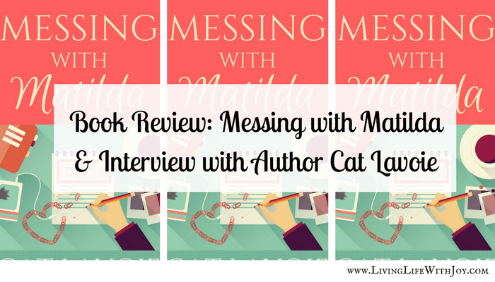 Messing with Matilda – Review & Author Interview