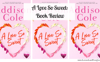 A Love So Sweet: Book Review